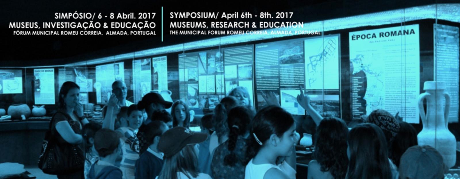 Simpósio - Museus: educação e investigação