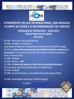 XIII Jornadas de Primavera do ICOM Portugal (2016) - A propósito do Dia Internacional de Museus: A Carta de Siena e a Recomendação da UNESCO