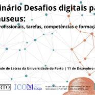 Seminário Desafios Digitais para os Museus – Projecto Mu.SA
