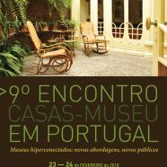 9º Encontro Casas-Museu em Portugal