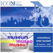 """Conferência """"Definição de Museu – A espinha dorsal dos museus ?"""""""