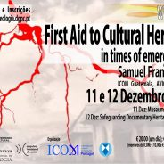 Workshop – First Aid to Cultural Heritage in times of emergencies